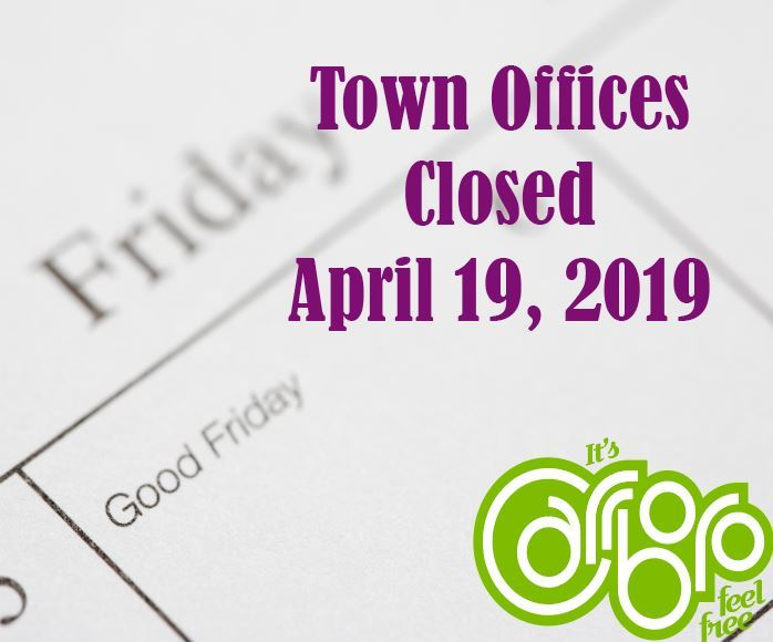 Good Friday Town Offices Closed